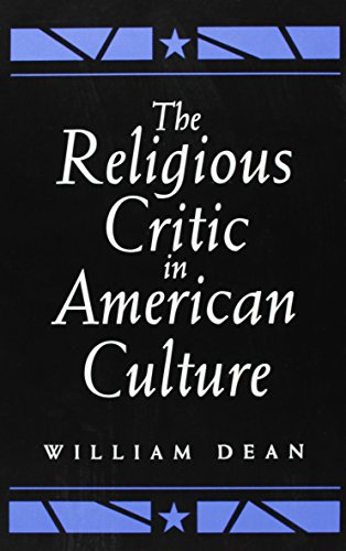 9780791421130: The Religious Critic in American Culture