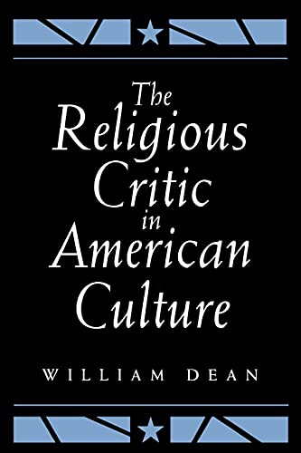 9780791421147: The Religious Critic in American Culture (Emotions)