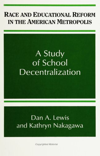 Race and Educational Reform in the American: Dan A. Lewis,