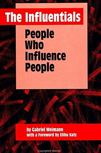 9780791421413: The Influentials: People Who Influence People (Suny Series in Human Communication Processes)
