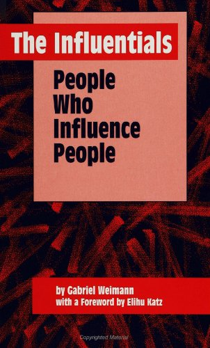 9780791421420: The Influentials: People Who Influence People (Suny Series, Human Co (SUNY Series in Human Communication Processes)