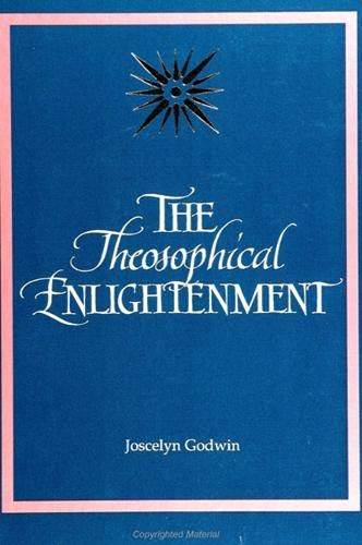 9780791421512: The Theosophical Enlightenment (S U N Y Seris in Western Esoteric Traditions)