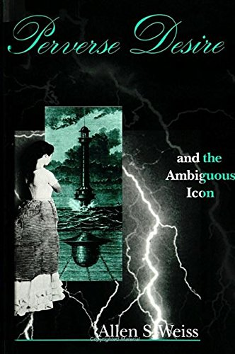 9780791421550: Perverse Desire and the Ambiguous Icon