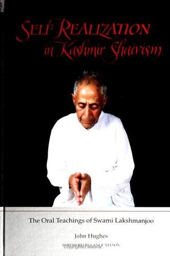 9780791421796: Self Realization in Kashmir Shaivism: The Oral Teachings of Swami Lakshmanjoo