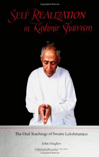 9780791421802: Self Realization in Kashmir Shaivism : The Oral Teachings of Swami Lakshmanjoo