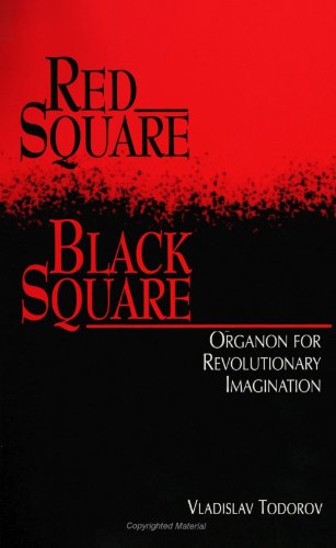 9780791421925: Red Square, Black Square: Organon for Revolutionary Imagination (SUNY Series (Suny Series, the Margins of Literature)