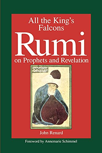 9780791422229: All the King's Falcons: Rumi on Prophets and Revelation (Suny Series in Israeli Studies (Paperback))