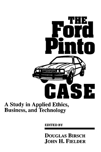9780791422342: The Ford Pinto Case: A Study in Applied Ethics, Business, and Technology (SUNY Series, Case Studies in Applied Ethics, Technology & Society)
