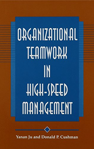 9780791422373: Organizational Teamwork in High-Speed Management (Suny Series, Human Communication Process)
