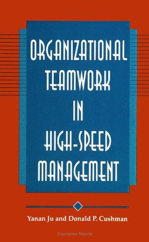 9780791422380: Organizational Teamwork in High-Speed Management (Suny Series, Human Communication Processes)