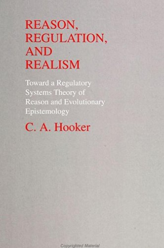 9780791422618: Reason, Regulation, and Realism: Toward a Regulatory Systems Theory of Reason and Evolutionary Epistemology (Suny Series in Philosophy and Biology)