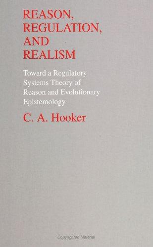 9780791422625: Reason, Regulation, and Realism: Toward a Regulatory Systems Theory of Reason & Evo (Suny Series, Philosophy & Biology)