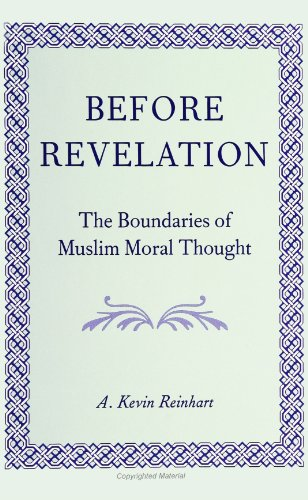 9780791422908: Before Revelation: The Boundaries of Muslim Moral Thought (SUNY Serie (Suny Series, Middle Eastern Studies)