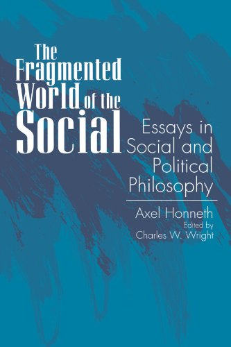 The Fragmented World of the Social: Essays in Social and Political Philosophy
