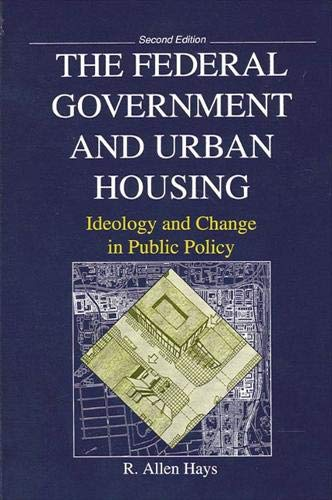 9780791423257: The Federal Government and Urban Housing: Second Edition