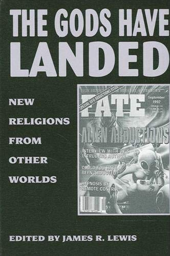 9780791423295: The Gods Have Landed: New Religions from Other Worlds (SUNY Series in Religious Studies)
