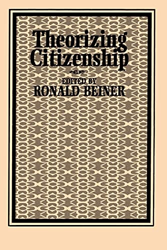 9780791423363: Theorizing Citizenship (SUNY Series in Political Theory: Contemporary Issues)