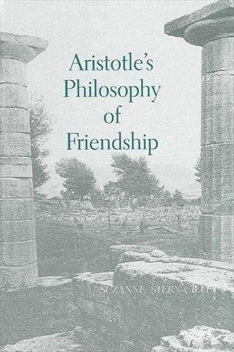 9780791423417: Aristotle's Philosophy of Friendship (SUNY Series in Ancient Greek Philosophy)