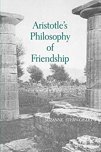 9780791423424: Aristotle's Philosophy of Friendship (SUNY Series in Ancient Greek Philosophy)