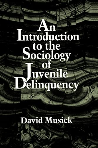 9780791423523: An Introduction to the Sociology of Juvenile Delinquency (S U N Y Series in Oral and Public History)