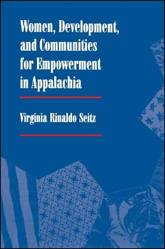 Women, Development, and Communities for Empowerment in Appalachia: Seitz