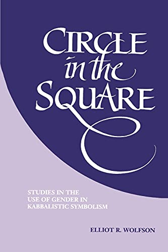 9780791424063: Circle in the Square: Studies in the Use of Gender in Kabbalistic Symbolism