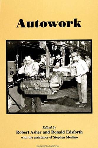 9780791424094: Autowork (SUNY series in American Labor History)