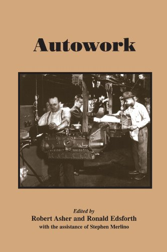 9780791424100: Autowork (SUNY series in American Labor History)