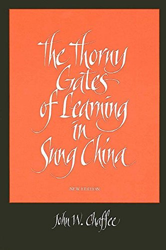 9780791424230: The Thorny Gates of Learning in Sung China: A Social History of Examinations