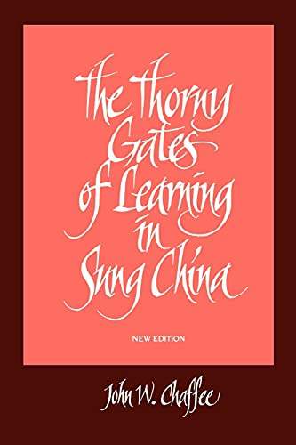 9780791424247: The Thorny Gates of Learning in Sung China