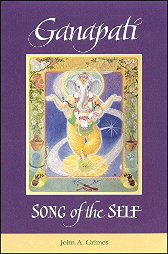9780791424391: Ganapati: Song of the Self (SUNY Series in Religious Studies)