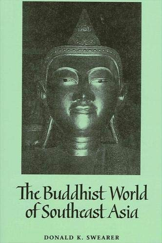 9780791424599: The Buddhist World of Southeast Asia (Suny Series in Religious Studies)