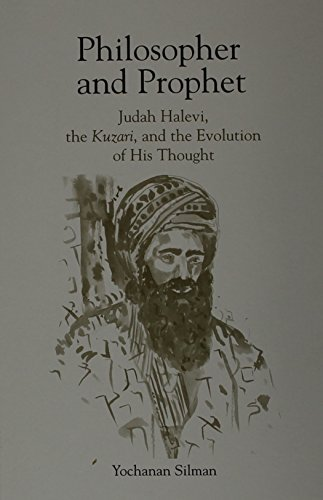 9780791424612: Philosopher and Prophet: Judah Halevi, the Kuzari, and the Evolution of His Thought (Suny Series in Judaica)