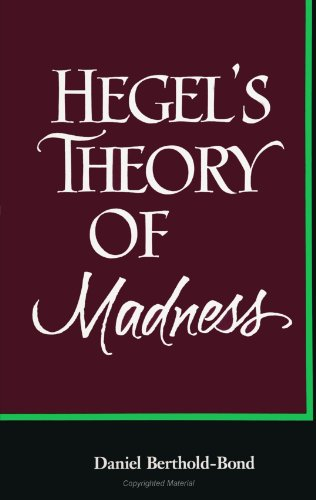9780791425060: Hegel's Theory of Madness (Suny Series in Hegelia (Suny Series in Hegelian Studies)