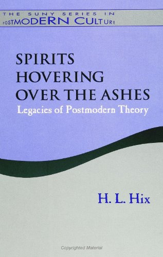 9780791425169: Spirits Hovering Over the Ashes: Legacies of Postmodern Theory (SUNY series in Postmodern Culture)