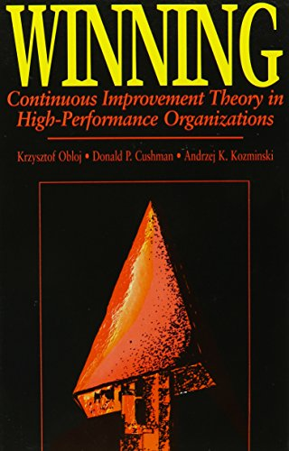 9780791425213: Winning: Continuous Improvement Theory in High-Performance Organizations (Suny Series in International Management)
