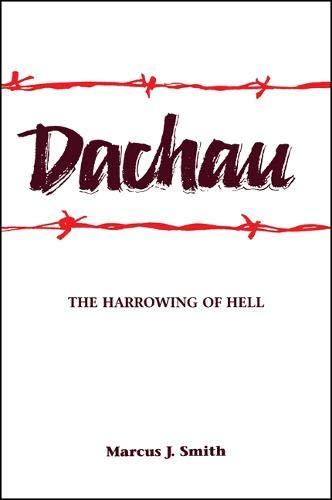 9780791425268: Dachau: The Harrowing of Hell