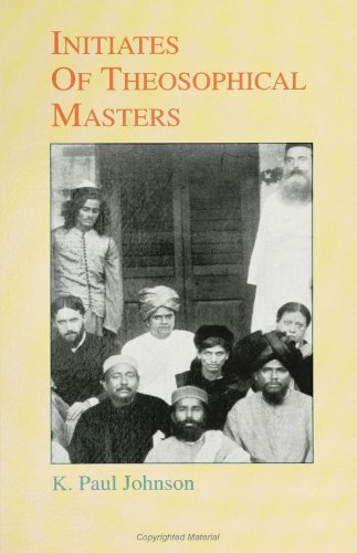 Initiates of the Theosophical Masters (SUNY Series (Suny Series in Western Esoteric Traditions): ...