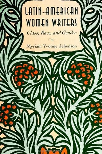 9780791425596: Latin-American Women Writers: Class, Race, and Gender (Suny Series in Feminist Criticism & Theory)