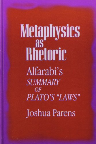 9780791425732: Metaphysics as Rhetoric: Alfarabi's Summary of Plato's
