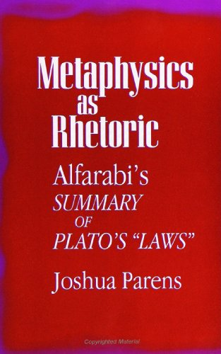 9780791425749: Metaphysics as Rhetoric: Alfarabi's Summary of Plato's Laws