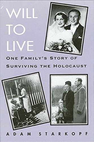 9780791426197: Will to Live: One Family's Story of Surviving the Holocaust