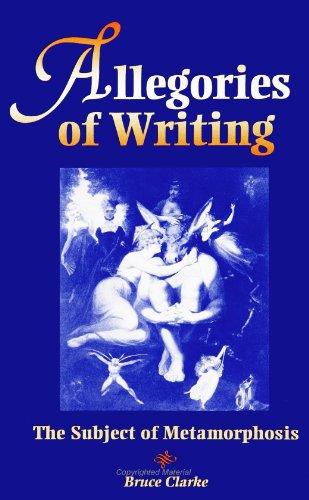 Allegories of Writing: The Subject of Metamorphosis (SUNY Series, Margins (S U N Y Series, Margins ...
