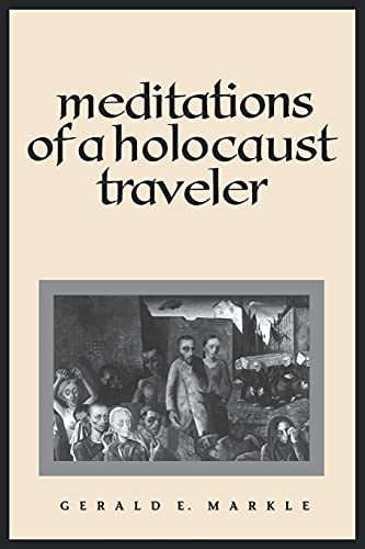 9780791426449: Meditations of a Holocaust Traveler (Suny Series, Human Communication)