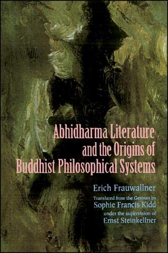 9780791426999: Studies in Abhidharma Literature and the Origins of Buddhist Philosophical Systems (Suny Series in Indian Thought : Text and Studies)