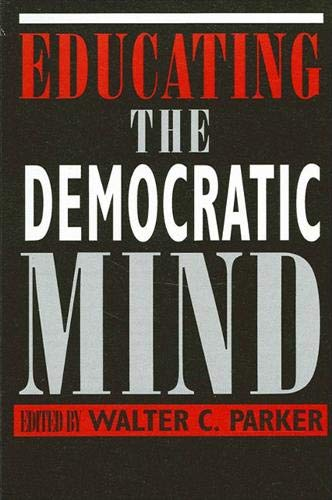9780791427071: Educating the Democratic Mind (SUNY series, Democracy and Education)