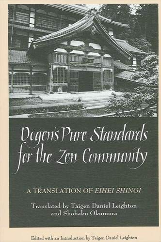 "9780791427095: Dogen's Pure Standards for the Zen Community: Translation of ""Eihei Shingi"" (SUNY Series in Buddhist Studies)"