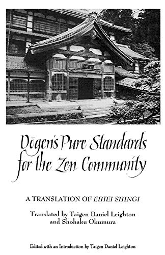 9780791427101: Dogen's Pure Standards for the Zen Community: A Translation of Eihei Shingi (Suny Series in Buddhist Studies)