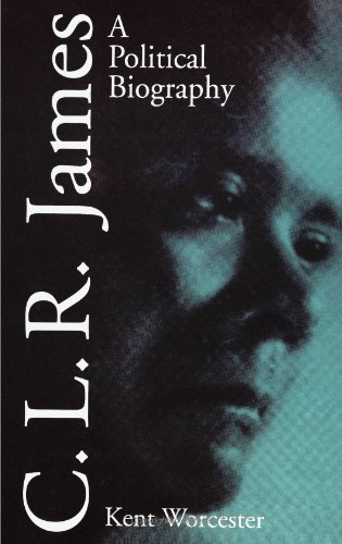 9780791427521: C.L.R. James: A Political Biography (Suny Series, Interruptions--Border Testimony(Ies) and Critical Discourse/S)