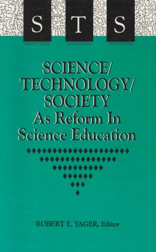 9780791427699: Science/Technology/Society as Reform in Science Education (SUNY Series in Science Education)
